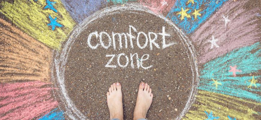 Jak wyjść ze strefy komfortu?