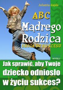 ABC Mądrego Rodzica: Droga dosukcesu