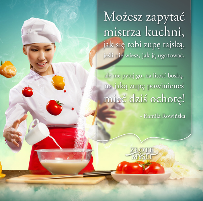 Kamila Rowińska - cytat