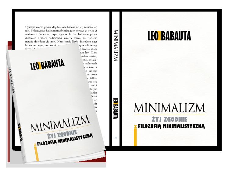 """""""Minimalizm"""" Leo Babauta - wizualizacja"""